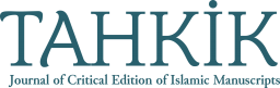Tahkik Journal of Critical Editions of Islamic Manuscripts